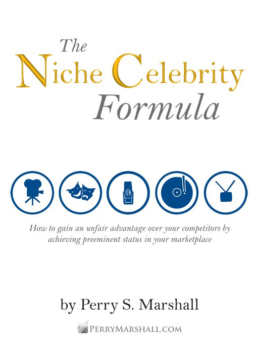 Celebrity Expert Formula – Perry Marshall