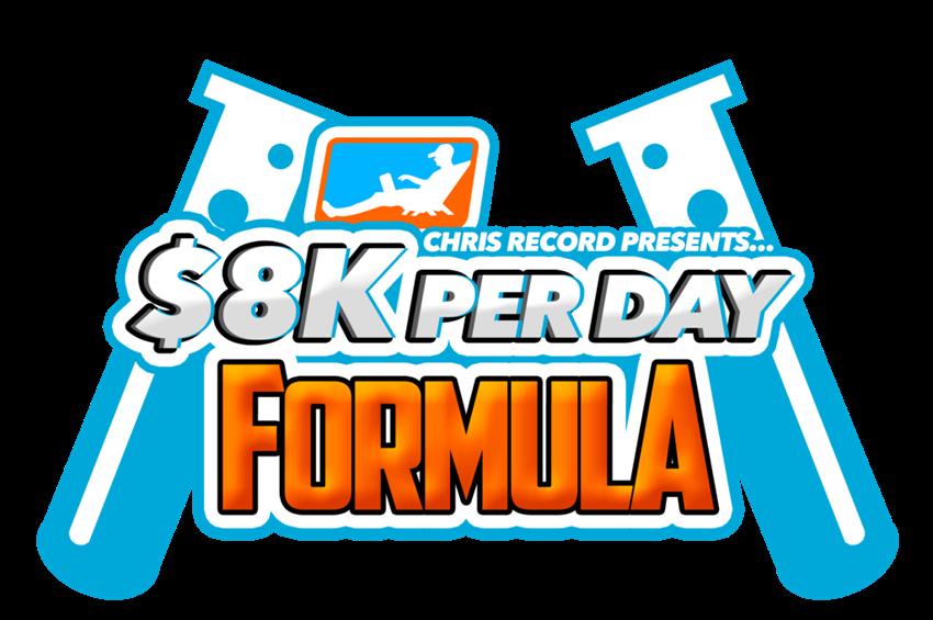 Chris Record – $8K Per Day Formula